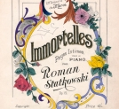 """Immortelles : Pages intimes : pour le piano : Op. 19. Book 2"" Romana Statkowskiego."